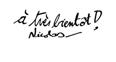 à très bientôt. Nicolas
